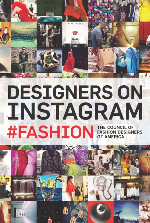 CFDA Commemorates Best Instagrams of Fashion