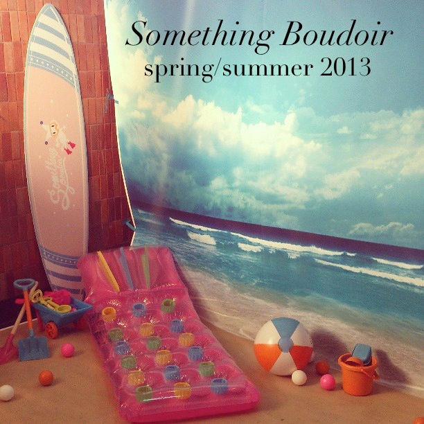 Something Boudoir Spring/Summer 2013 Collection